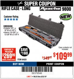 "Harbor Freight Coupon APACHE 9800 WEATHERPROOF 13-1/2"" X 50-1/2"" CASE - LONG Lot No. 64520 Expired: 8/25/19 - $109.99"
