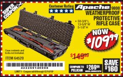 "Harbor Freight Coupon APACHE 9800 WEATHERPROOF 13-1/2"" X 50-1/2"" CASE - LONG Lot No. 64520 Valid Thru: 12/14/19 - $109.99"