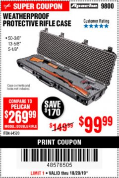 "Harbor Freight Coupon APACHE 9800 WEATHERPROOF 13-1/2"" X 50-1/2"" CASE - LONG Lot No. 64520 Expired: 10/20/19 - $50"