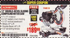 "Harbor Freight Coupon ADMIRAL 12"" DUAL-BEVEL SLIDING COMPOUND MITER SAW Lot No. 64686 Expired: 12/31/18 - $189.99"