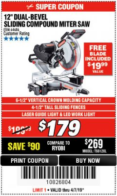 "Harbor Freight Coupon ADMIRAL 12"" DUAL-BEVEL SLIDING COMPOUND MITER SAW Lot No. 64686 Expired: 4/7/19 - $179"