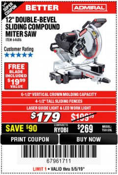 "Harbor Freight Coupon ADMIRAL 12"" DUAL-BEVEL SLIDING COMPOUND MITER SAW Lot No. 64686 Expired: 5/5/19 - $179"