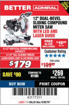 "Harbor Freight Coupon ADMIRAL 12"" DUAL-BEVEL SLIDING COMPOUND MITER SAW Lot No. 64686 Expired: 9/30/19 - $179"