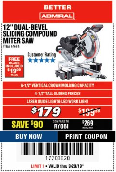 "Harbor Freight Coupon ADMIRAL 12"" DUAL-BEVEL SLIDING COMPOUND MITER SAW Lot No. 64686 Expired: 9/29/19 - $179"