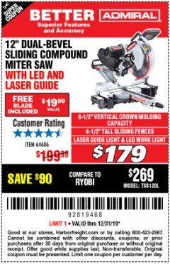 "Harbor Freight Coupon ADMIRAL 12"" DUAL-BEVEL SLIDING COMPOUND MITER SAW Lot No. 64686 Valid Thru: 12/31/19 - $179"