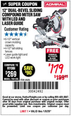 "Harbor Freight Coupon ADMIRAL 12"" DUAL-BEVEL SLIDING COMPOUND MITER SAW Lot No. 64686 Valid Thru: 1/8/20 - $1.79"