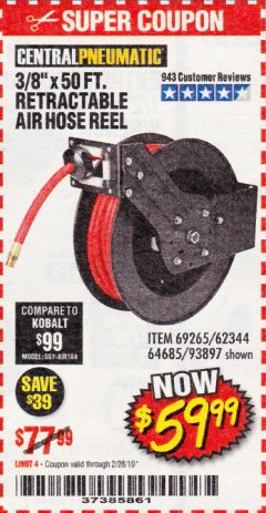 "Harbor Freight Coupon 3/8"" X 50 FT. RETRACTABLE AIR HOSE REEL Lot No. 46320/69265/62344/64685/93897 Expired: 2/28/19 - $59.99"