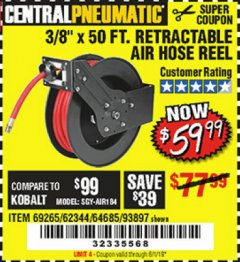 "Harbor Freight Coupon 3/8"" X 50 FT. RETRACTABLE AIR HOSE REEL Lot No. 46320/69265/62344/64685/93897 Expired: 6/1/19 - $59.99"