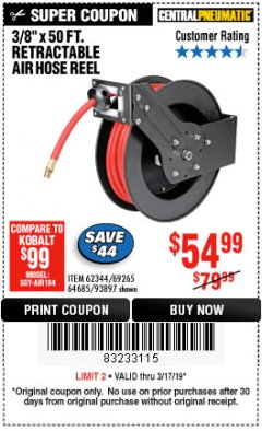 "Harbor Freight Coupon 3/8"" X 50 FT. RETRACTABLE AIR HOSE REEL Lot No. 46320/69265/62344/64685/93897 Expired: 3/17/19 - $54.99"