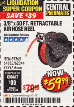 "Harbor Freight Coupon 3/8"" X 50 FT. RETRACTABLE AIR HOSE REEL Lot No. 46320/69265/62344/64685/93897 Expired: 5/31/19 - $59.99"