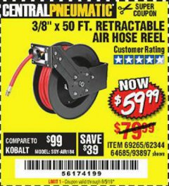 "Harbor Freight Coupon 3/8"" X 50 FT. RETRACTABLE AIR HOSE REEL Lot No. 46320/69265/62344/64685/93897 Valid Thru: 8/5/19 - $59.99"