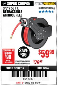 "Harbor Freight Coupon 3/8"" X 50 FT. RETRACTABLE AIR HOSE REEL Lot No. 46320/69265/62344/64685/93897 Expired: 6/2/19 - $59.99"