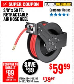 "Harbor Freight Coupon 3/8"" X 50 FT. RETRACTABLE AIR HOSE REEL Lot No. 46320/69265/62344/64685/93897 Expired: 10/4/19 - $59.99"