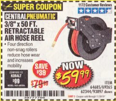 "Harbor Freight Coupon 3/8"" X 50 FT. RETRACTABLE AIR HOSE REEL Lot No. 46320/69265/62344/64685/93897 Expired: 11/30/19 - $59.99"