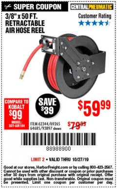 "Harbor Freight Coupon 3/8"" X 50 FT. RETRACTABLE AIR HOSE REEL Lot No. 46320/69265/62344/64685/93897 Expired: 10/27/19 - $59.99"