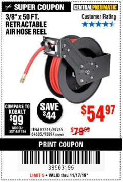 "Harbor Freight Coupon 3/8"" X 50 FT. RETRACTABLE AIR HOSE REEL Lot No. 46320/69265/62344/64685/93897 Expired: 11/17/19 - $54.97"
