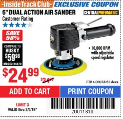 "Harbor Freight ITC Coupon 6"" DUAL ACTION AIR SANDER Lot No. 68152/61308 Expired: 3/5/19 - $24.99"