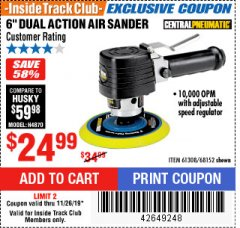 "Harbor Freight ITC Coupon 6"" DUAL ACTION AIR SANDER Lot No. 68152/61308 Expired: 11/26/19 - $24.99"