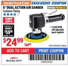 "Harbor Freight ITC Coupon 6"" DUAL ACTION AIR SANDER Lot No. 68152/61308 Expired: 4/9/19 - $24.99"