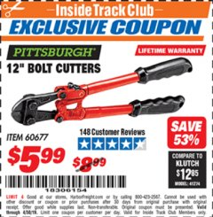 "Harbor Freight ITC Coupon PITTSBURGH 12"" BOLT CUTTERS Lot No. 60677 Expired: 4/30/19 - $5.99"
