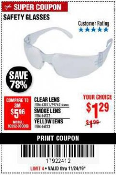 Harbor Freight Coupon SAFETY GLASSES Lot No. 66822/66823/63851/99762 Expired: 11/24/19 - $1.29