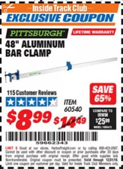 "Harbor Freight ITC Coupon PITTSBURGH 48"" ALUMINUM BAR CLAMP Lot No. 60540 Expired: 12/31/18 - $8.99"
