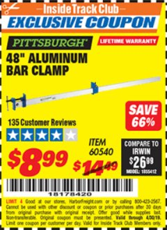 "Harbor Freight ITC Coupon PITTSBURGH 48"" ALUMINUM BAR CLAMP Lot No. 60540 Expired: 4/30/19 - $8.99"