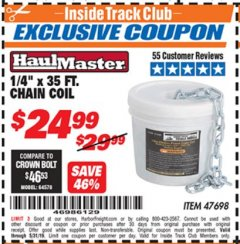 "Harbor Freight ITC Coupon 1/4"" X 35 FT. CHAIN COIL Lot No. 47698 Dates Valid: 12/31/69 - 5/31/19 - $24.99"