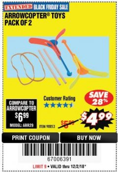 Harbor Freight Coupon ARROWCOPTER TOYS PACK OF 2 Lot No. 98853 Expired: 12/2/18 - $4.99