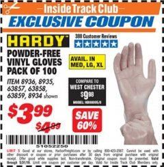 Harbor Freight ITC Coupon POWDER-FREE VINYL GLOVES PACK OF 100 Lot No. 63857/8935/63858/8936/63859/8934 Dates Valid: 12/31/69 - 5/31/19 - $3.99