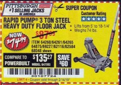Harbor Freight Coupon RAPID PUMP 3 TON STEEL HEAVY DUTY FLOOR JACK Lot No. 64261/64265/64875/64260/69227/62584/62116/68048 Expired: 2/14/19 - $74.99