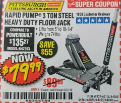 Harbor Freight Coupon RAPID PUMP 3 TON STEEL HEAVY DUTY FLOOR JACK Lot No. 64261/64265/64875/64260/69227/62584/62116/68048 Expired: 3/31/19 - $79.99