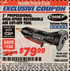 "Harbor Freight ITC Coupon CHIEF 3"" HIGH-SPEED AIR CUT-OFF TOOL Lot No. 64239 Expired: 7/31/19 - $79.99"