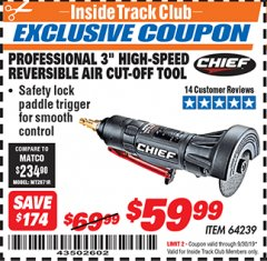"Harbor Freight ITC Coupon CHIEF 3"" HIGH-SPEED AIR CUT-OFF TOOL Lot No. 64239 Expired: 9/30/19 - $59.99"