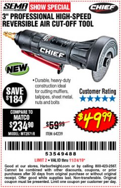 "Harbor Freight Coupon CHIEF 3"" HIGH-SPEED AIR CUT-OFF TOOL Lot No. 64239 Expired: 11/24/19 - $49.99"
