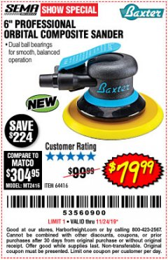 "Harbor Freight Coupon BAXTER 6"" PALM ORBITAL AIR SANDER Lot No. 64416 Expired: 11/24/19 - $79.99"