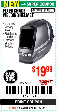 Harbor Freight Coupon CHICAGO ELECTRIC FIXED SHADE WELDING HELMET Lot No. 64527 Expired: 12/16/18 - $19.99