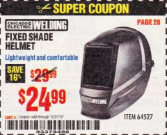 Harbor Freight Coupon CHICAGO ELECTRIC FIXED SHADE WELDING HELMET Lot No. 64527 Expired: 12/31/18 - $24.99
