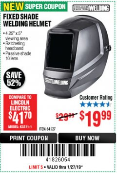 Harbor Freight Coupon CHICAGO ELECTRIC FIXED SHADE WELDING HELMET Lot No. 64527 Expired: 1/27/19 - $19.99