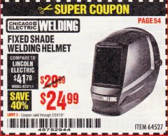 Harbor Freight Coupon CHICAGO ELECTRIC FIXED SHADE WELDING HELMET Lot No. 64527 Valid Thru: 2/28/19 - $24.99