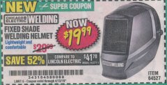 Harbor Freight Coupon CHICAGO ELECTRIC FIXED SHADE WELDING HELMET Lot No. 64527 Valid Thru: 4/13/19 - $19.99