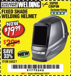 Harbor Freight Coupon CHICAGO ELECTRIC FIXED SHADE WELDING HELMET Lot No. 64527 Valid Thru: 7/19/19 - $19.99