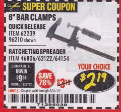"Harbor Freight Coupon PITTSBURGH 6"" RATCHET BAR CLAMP/SPREADER Lot No. 46806/62122/69045/64154 Valid Thru: 8/31/19 - $2.19"