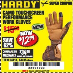 Harbor Freight Coupon HARDY CAMO TOUCHSCREEN PERFORMANCE WORK GLOVES Lot No. 64415/64414 Expired: 4/1/19 - $12.99