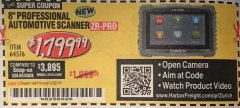 Harbor Freight Coupon ZURICH ZR-PRO PROFESSIONAL AUTO SCANNER Lot No. 64576 Expired: 2/28/19 - $1799.99
