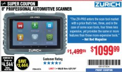 Harbor Freight Coupon ZURICH ZR-PRO PROFESSIONAL AUTO SCANNER Lot No. 64576 Expired: 4/21/19 - $1099.99