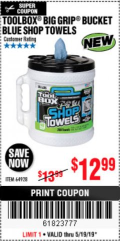 Harbor Freight Coupon TOOLBOX BIG GRIP BUCKET BLUE SHOP TOWELS Lot No. 64928 EXPIRES: 5/19/19 - $12.99