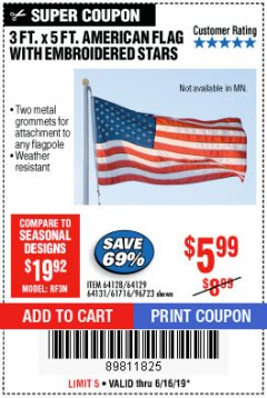 Harbor Freight Coupon 3 FT. X 5 FT. AMERICAN FLAG WITH EMBROIDERED STARS Lot No. 61716/96723/64128/64129/64131 Expired: 6/16/19 - $5.99