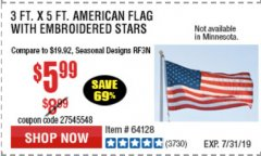 Harbor Freight Coupon 3 FT. X 5 FT. AMERICAN FLAG WITH EMBROIDERED STARS Lot No. 61716/96723/64128/64129/64131 Expired: 7/7/19 - $5.99