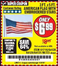 Harbor Freight Coupon 3 FT. X 5 FT. AMERICAN FLAG WITH EMBROIDERED STARS Lot No. 61716/96723/64128/64129/64131 Expired: 11/9/19 - $6.99